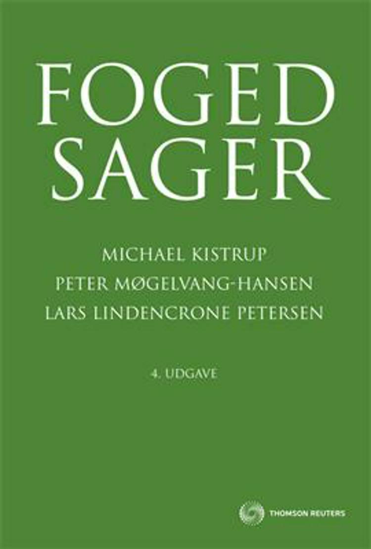 Fogedsager af Lars Lindencrone Petersen, Peter Møgelvang-Hansen, Peter Møgelvang Hansen og Michael Kistrup
