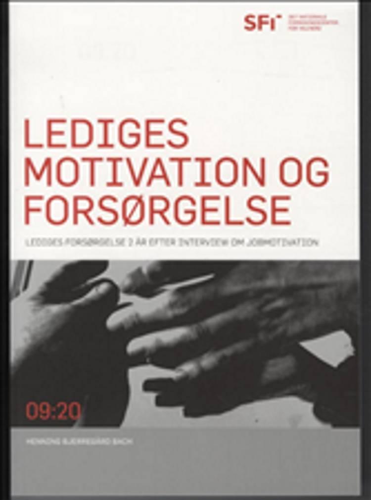 Lediges motivation og forsørgelse af Henning Bjerregård Bach