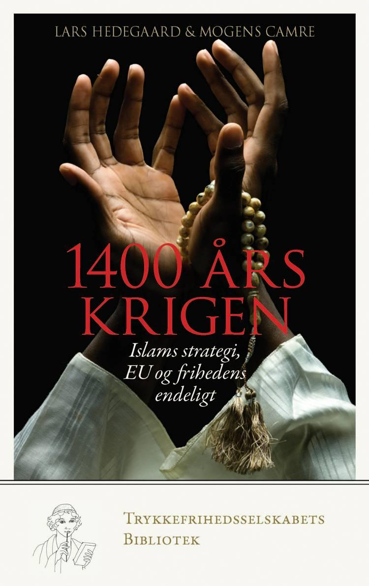 1400 års krigen af Lars Hedegaard og Mogens Camre