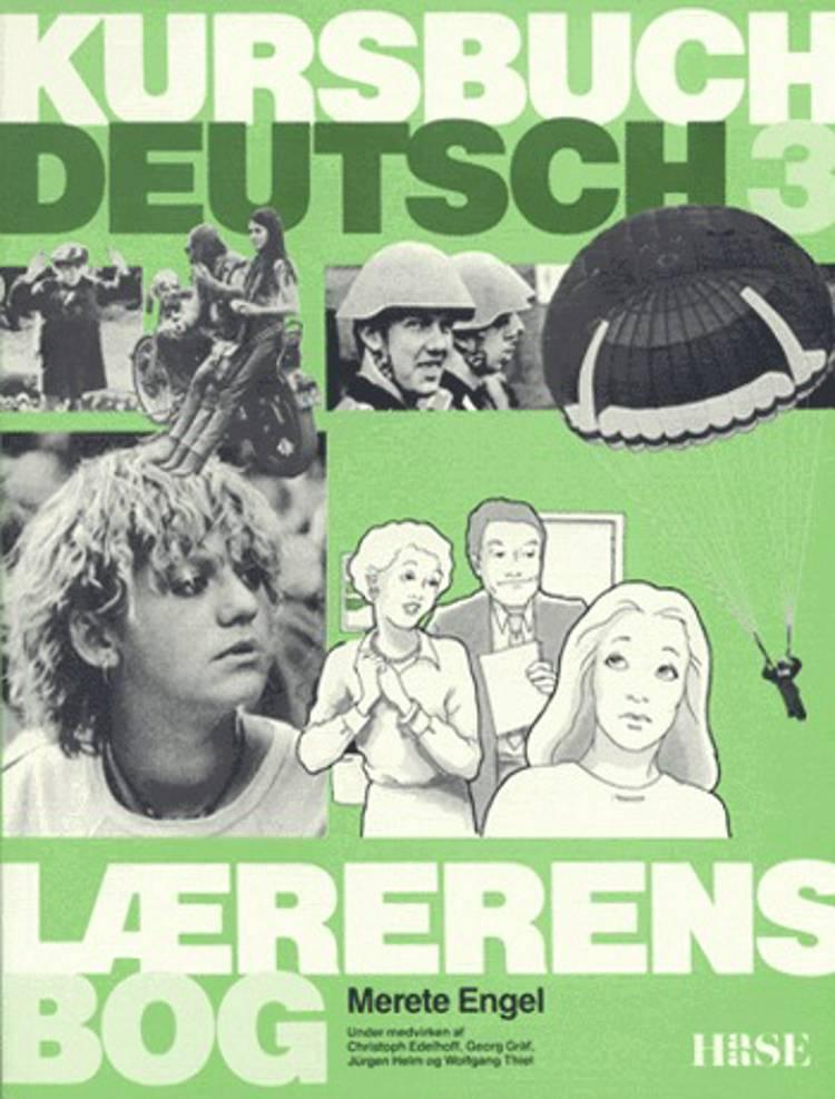 Kursbuch Deutsch 3 af Merete Engel