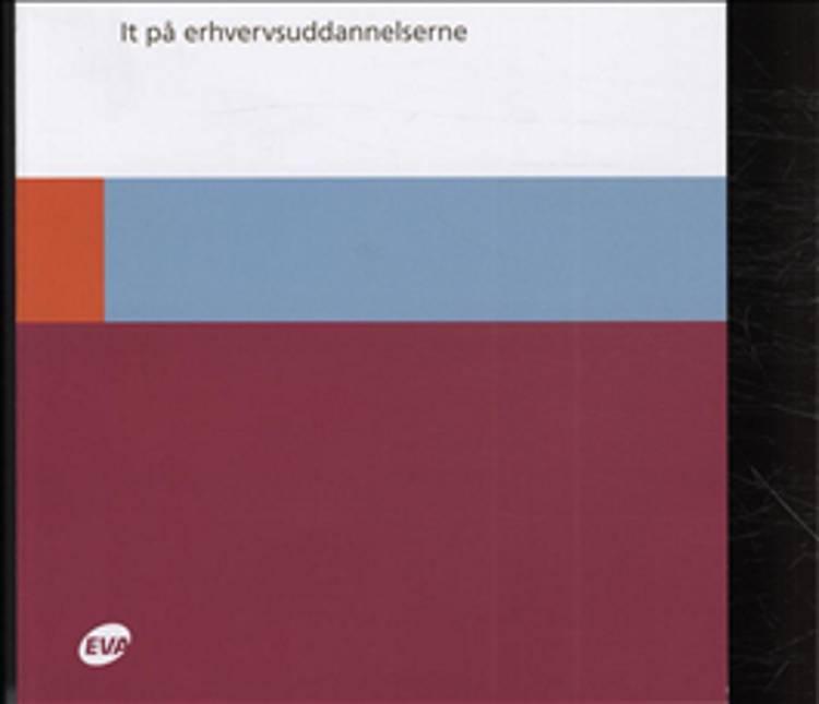 It på erhvervsuddannelserne af Bo Söderberg, Sanya Gertsen Pedersen og Thomas Hem Pedersen m.fl.
