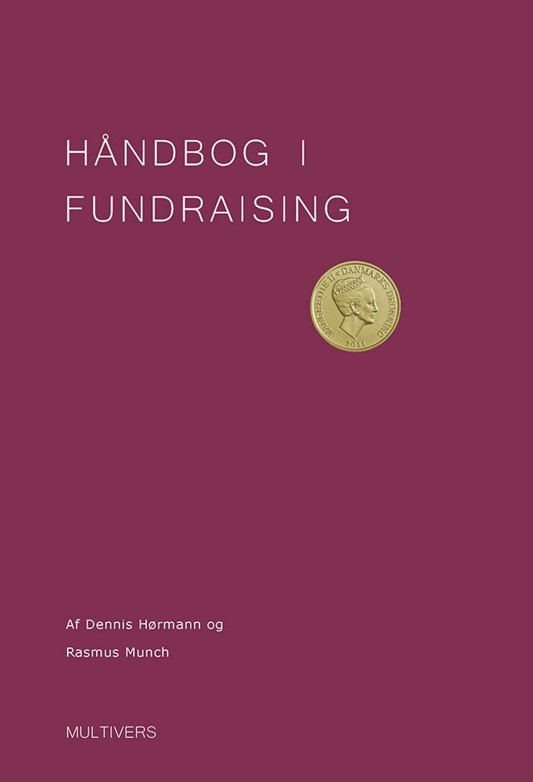 Håndbog i fundraising af Rasmus Munch og Dennis Hørmann