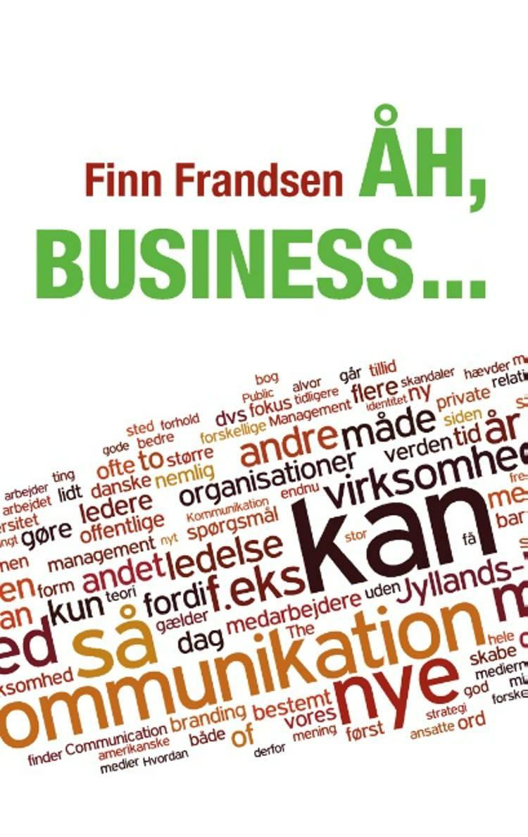 Åh, business af Finn Frandsen