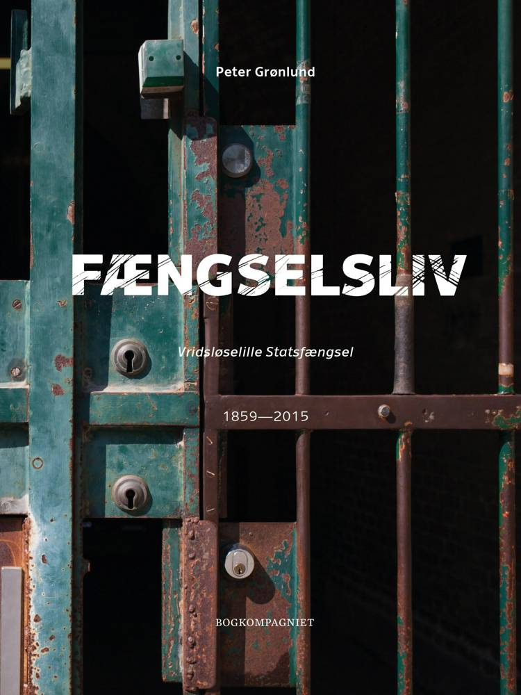 Fængselsliv af Peter Grønlund