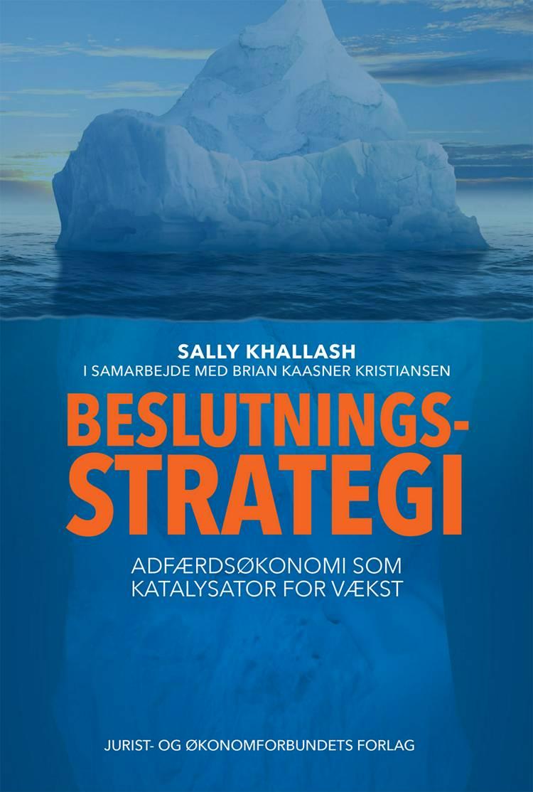 Beslutningsstrategi af Sally Khallash og Brian Kaasner Kristiansen