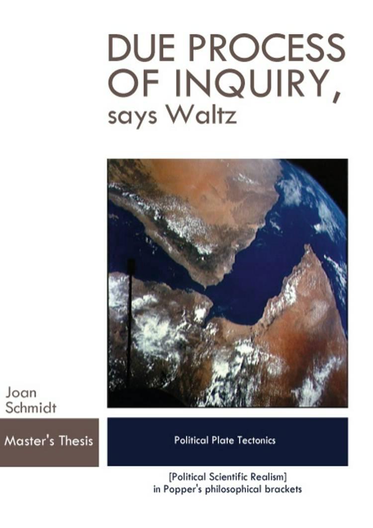 Due process of inquiry - says Waltz af Joan Schmidt