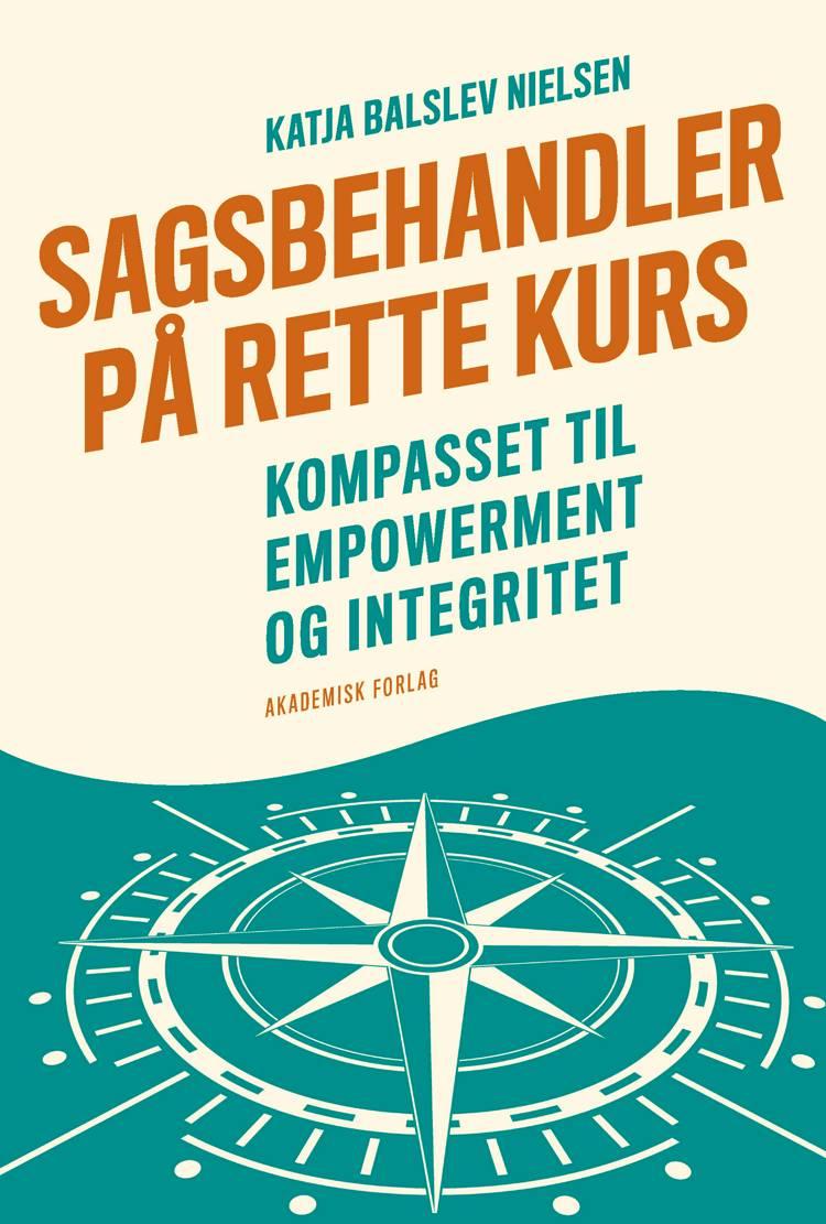 Sagsbehandler på rette kurs af Katja Balslev Nielsen