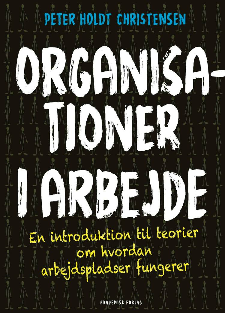 Organisationer i arbejde af Peter Holdt Christensen
