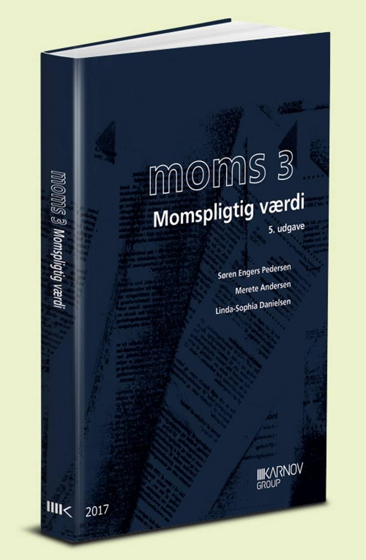 Moms 3 - momspligtig værdi af Merete Andersen, Søren Engers Pedersen og Linda-Sophia Danielsen