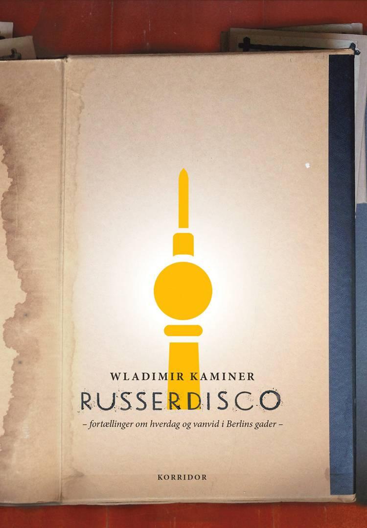Russerdisco af Wladimir Kaminer