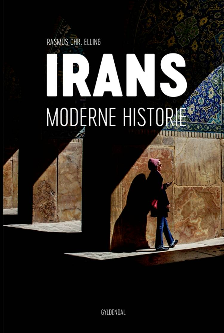 Irans moderne historie af Rasmus Christian Elling