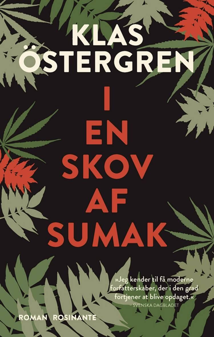 I en skov af sumak af Klas Östergren