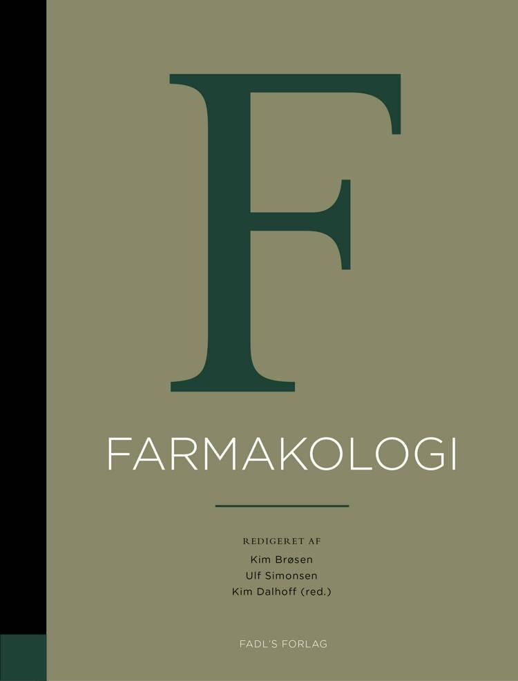 Basal og klinisk farmakologi, 6. udgave af Kim Brøsen og Kim Peder Dalhoff og Ulf Simonsen