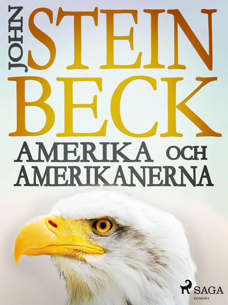 Amerika och amerikanerna af John Steinbeck