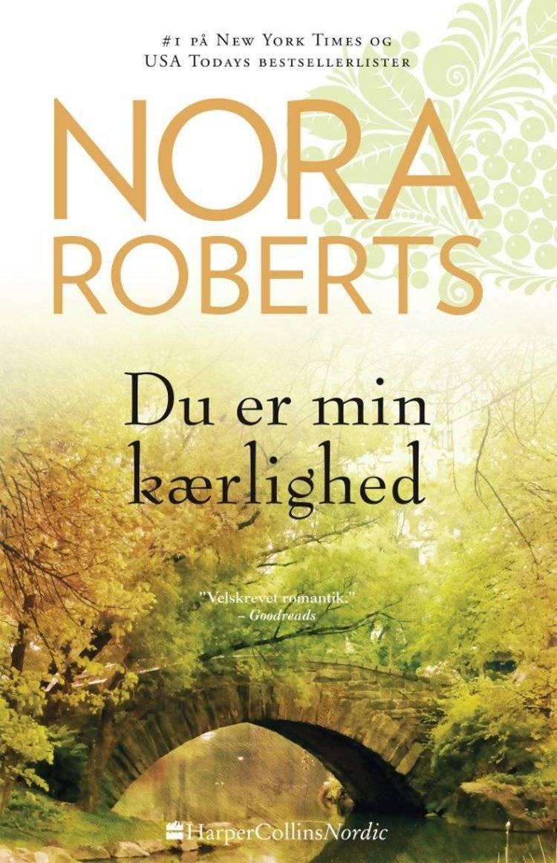 Du er min kærlighed af Nora Roberts