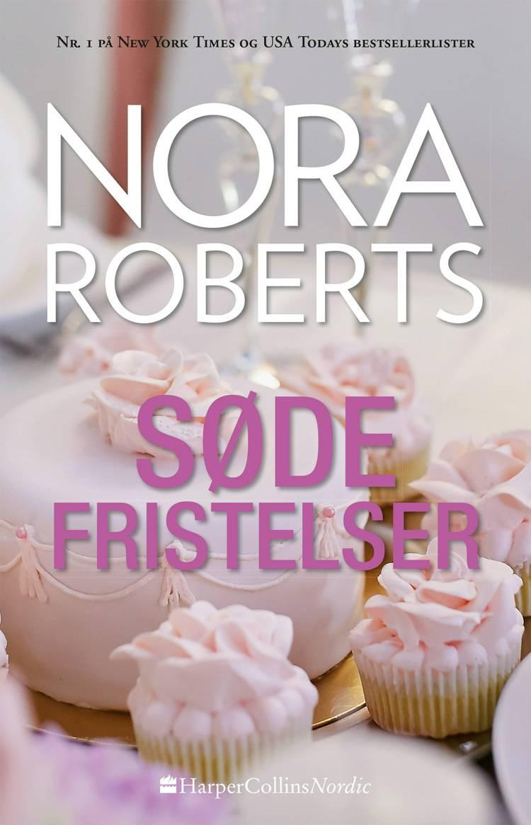 Søde fristelser af Nora Roberts