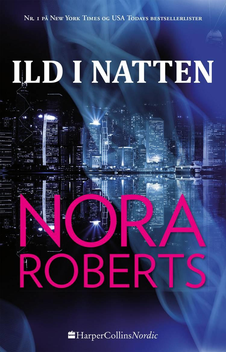 Ild i natten af Nora Roberts