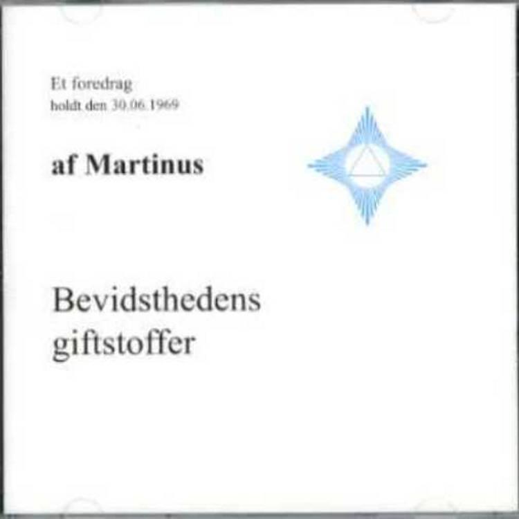 Bevidsthedens giftstoffer (CD 1) af Martinus