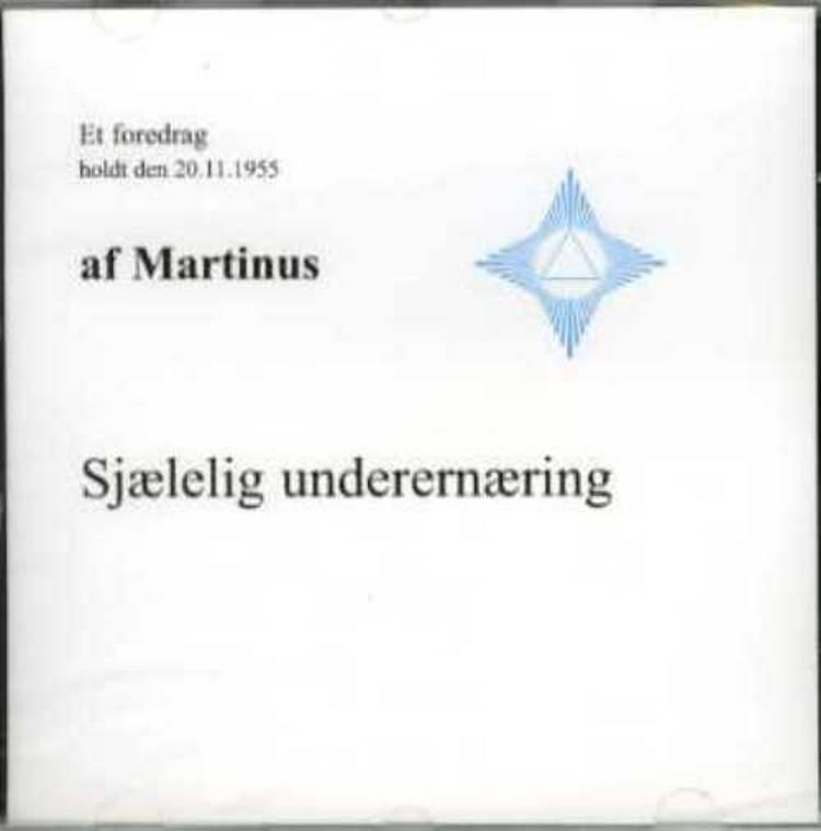 Sjælelig underernæring (CD 3) af Martinus