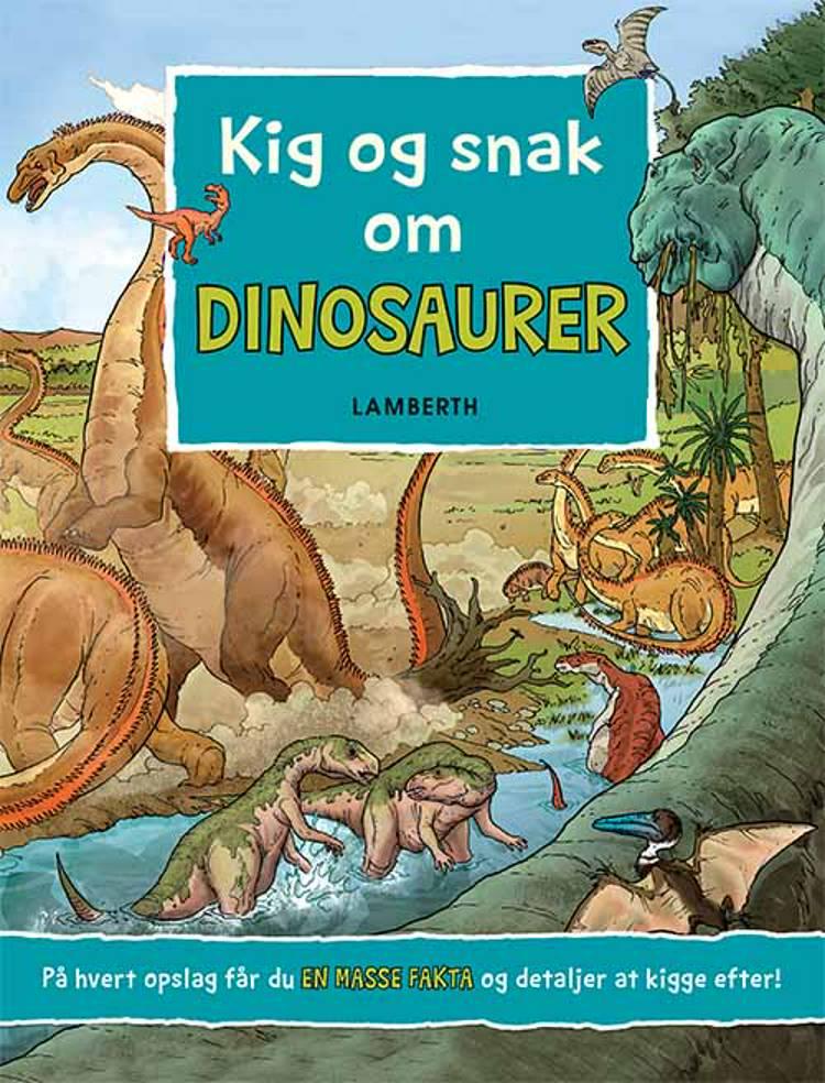 Kig og snak om Dinosaurer af Christine Henkel