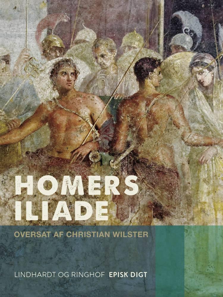 Homers Iliade af Homer