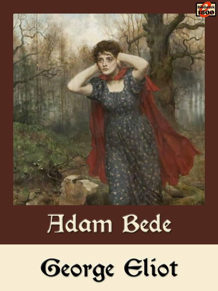 Adam Bede af George Eliot