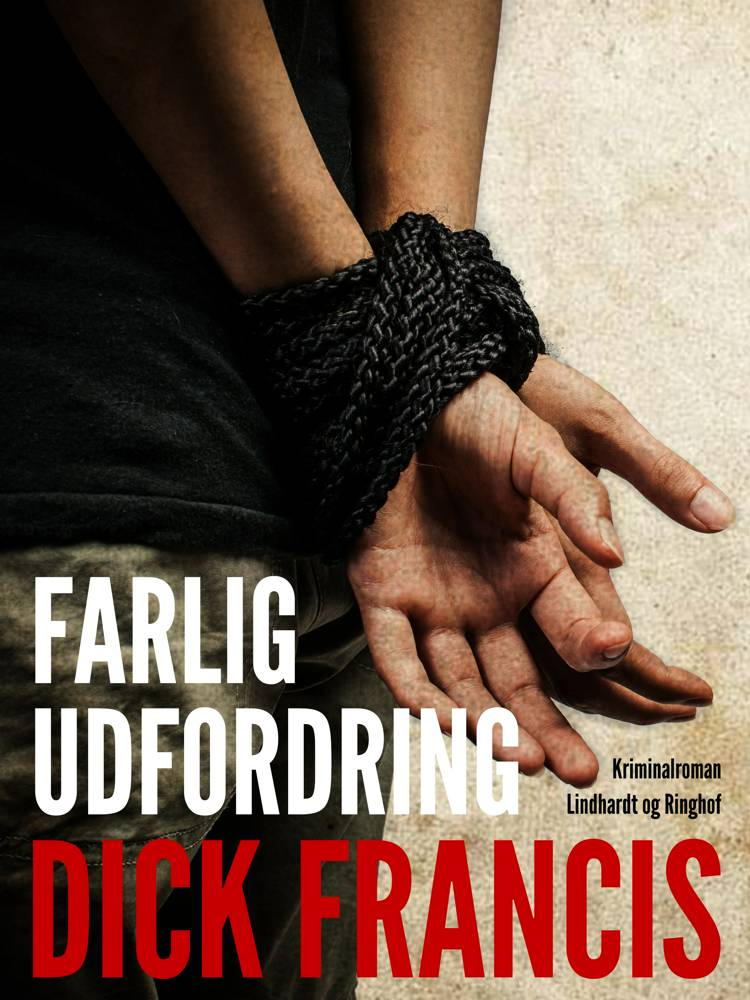 Farlig udfordring af Dick Francis