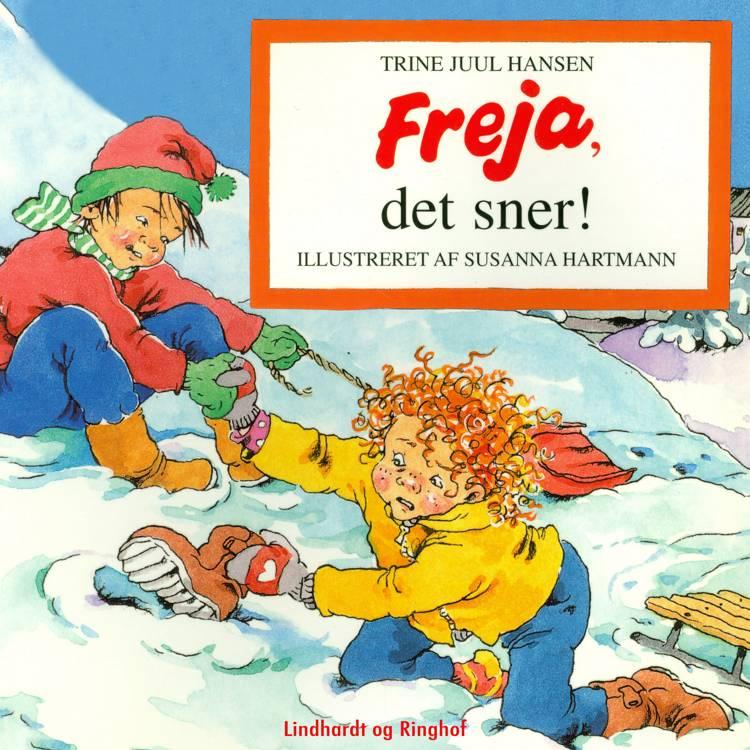Freja, det sner! af Trine Juul Hansen