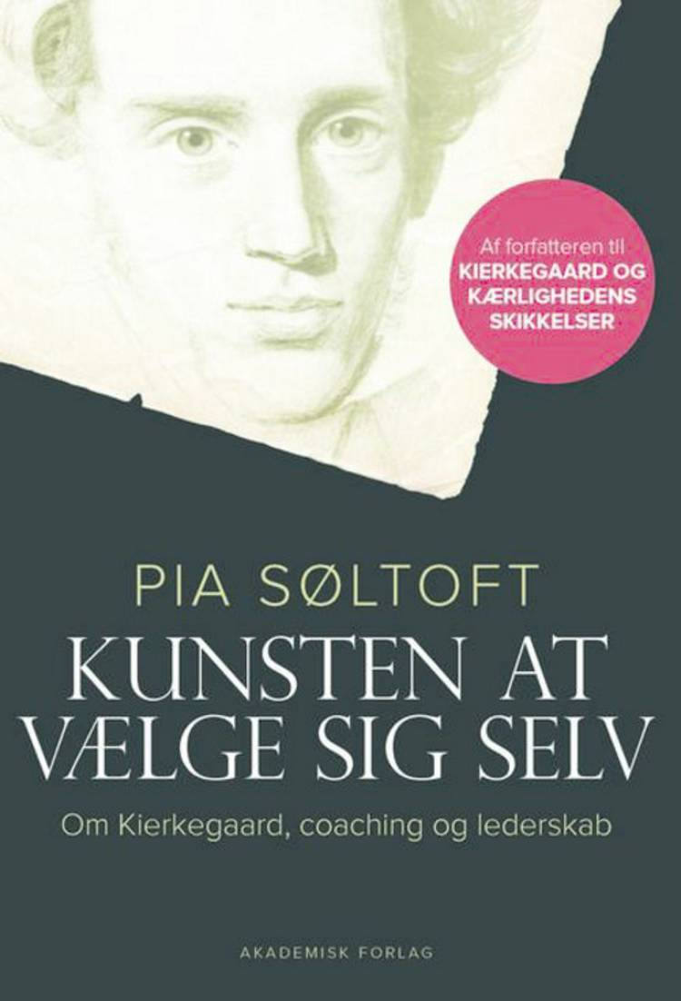 Kunsten at vælge sig selv af Pia Søltoft