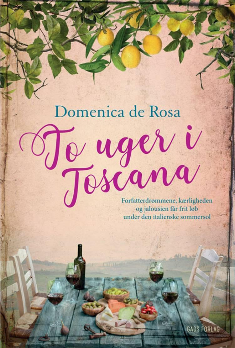 To uger i Toscana af Domenica de Rosa