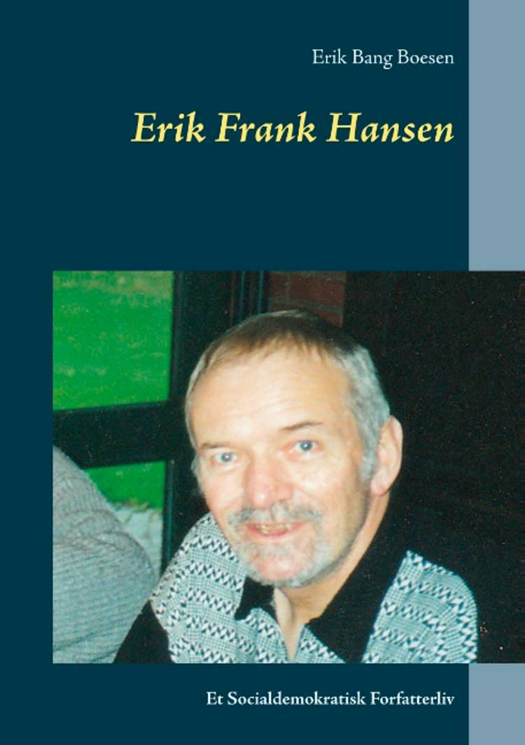Erik Frank Hansen af Erik Bang Boesen