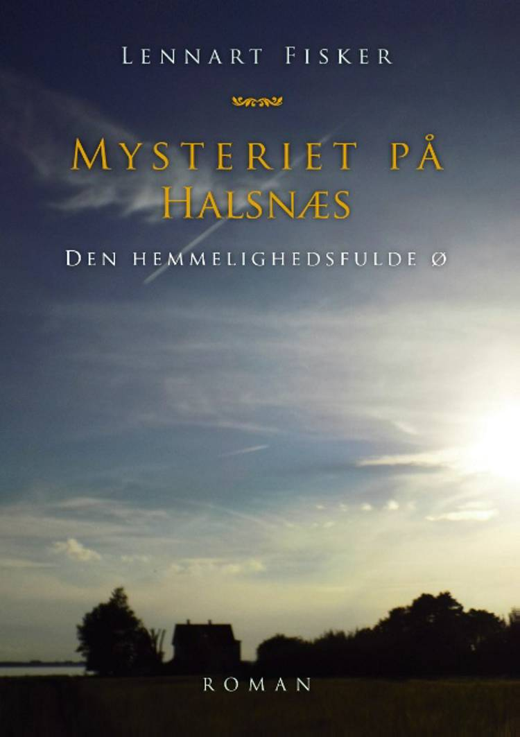 Mysteriet på Halsnæs af Lennart Fisker