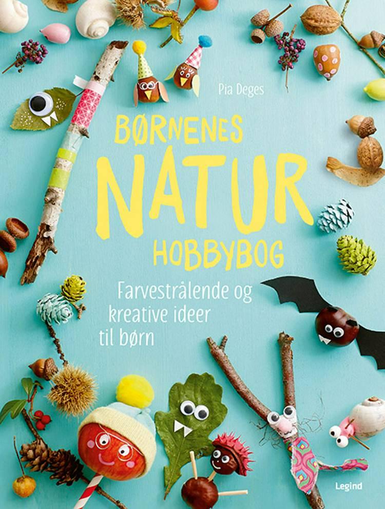 Børnenes naturhobbybog af Pia Deges