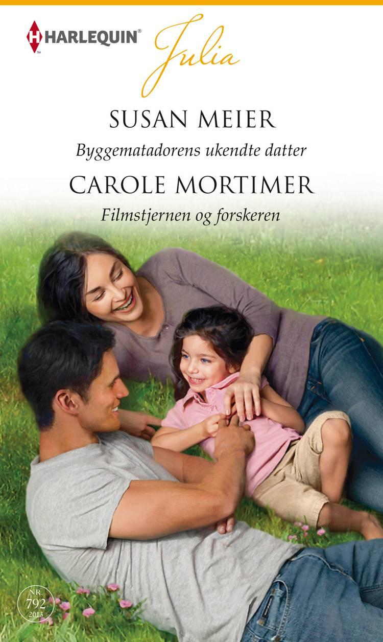 Byggematadorens ukendte datter/Filmstjernen og forskeren af Susan Meier og Carole Mortimer