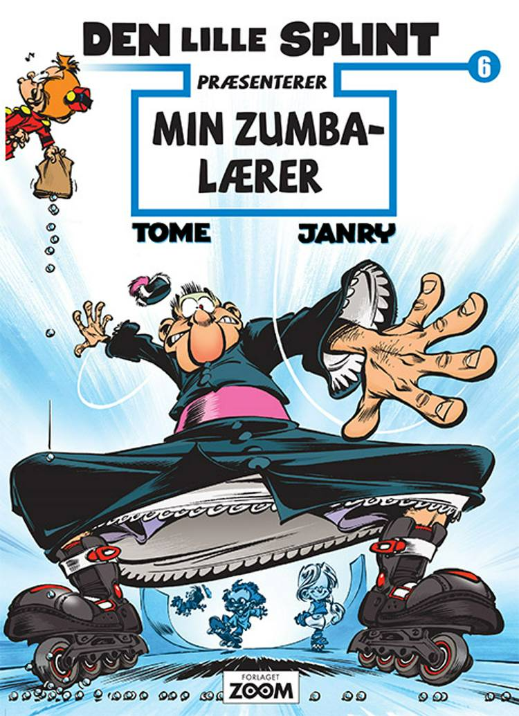 Den lille Splint præsenterer 6: Min Zumba-lærer af Tome og Janry