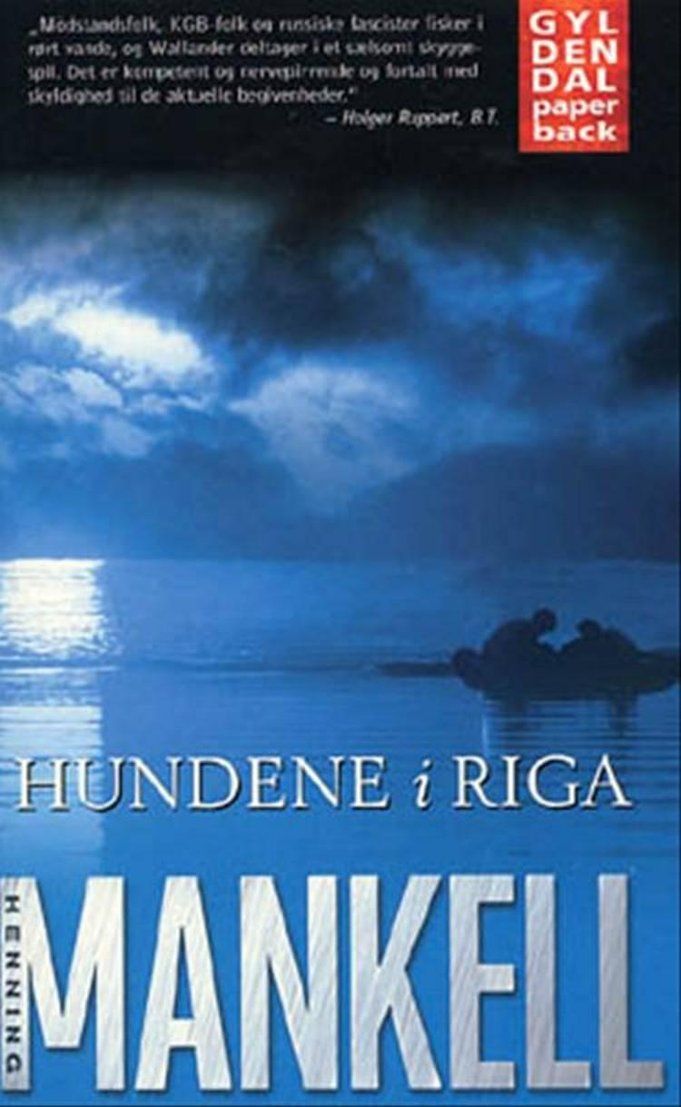 Hundene i Riga af Henning Mankell