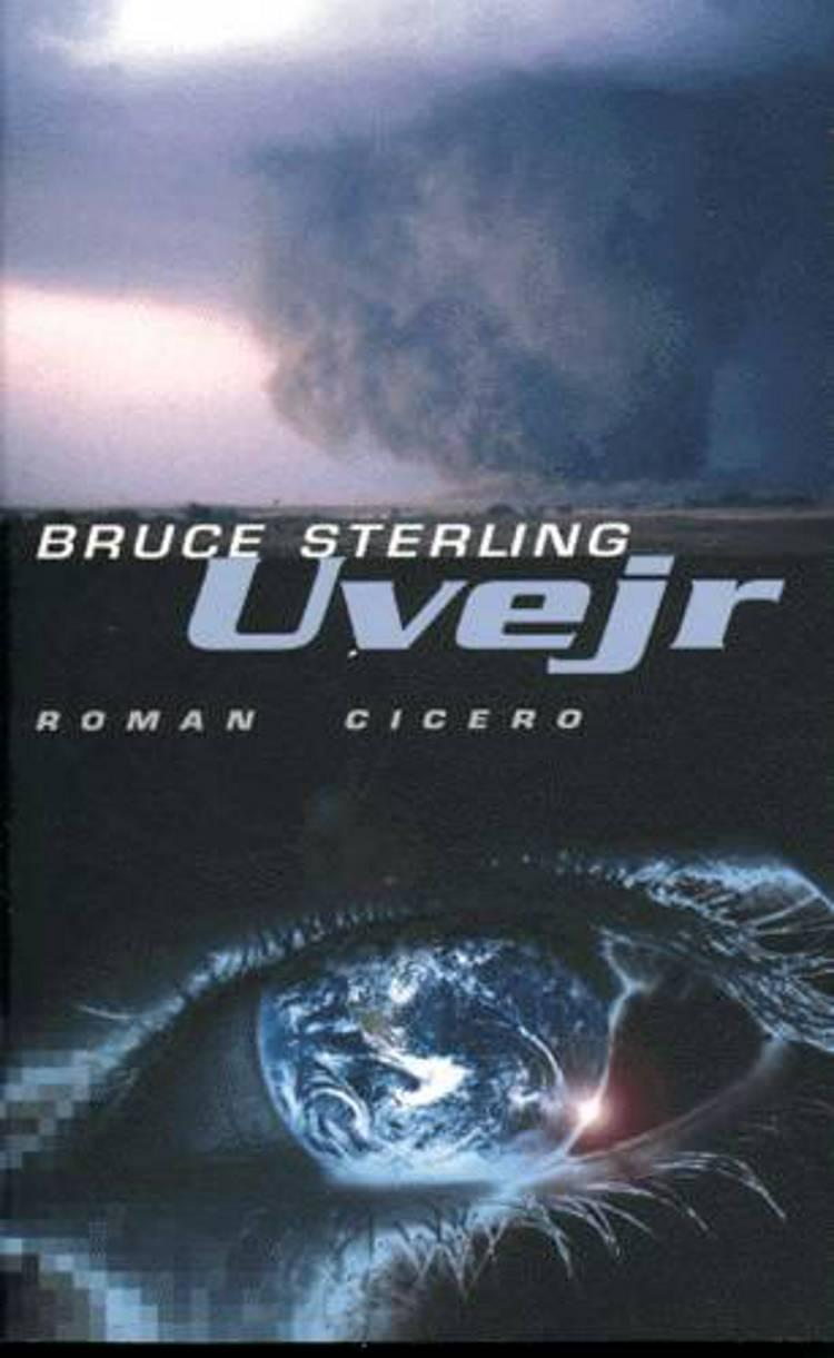 Uvejr af Bruce Sterling