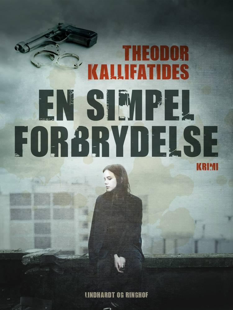 En simpel forbrydelse af Theodor Kallifatides
