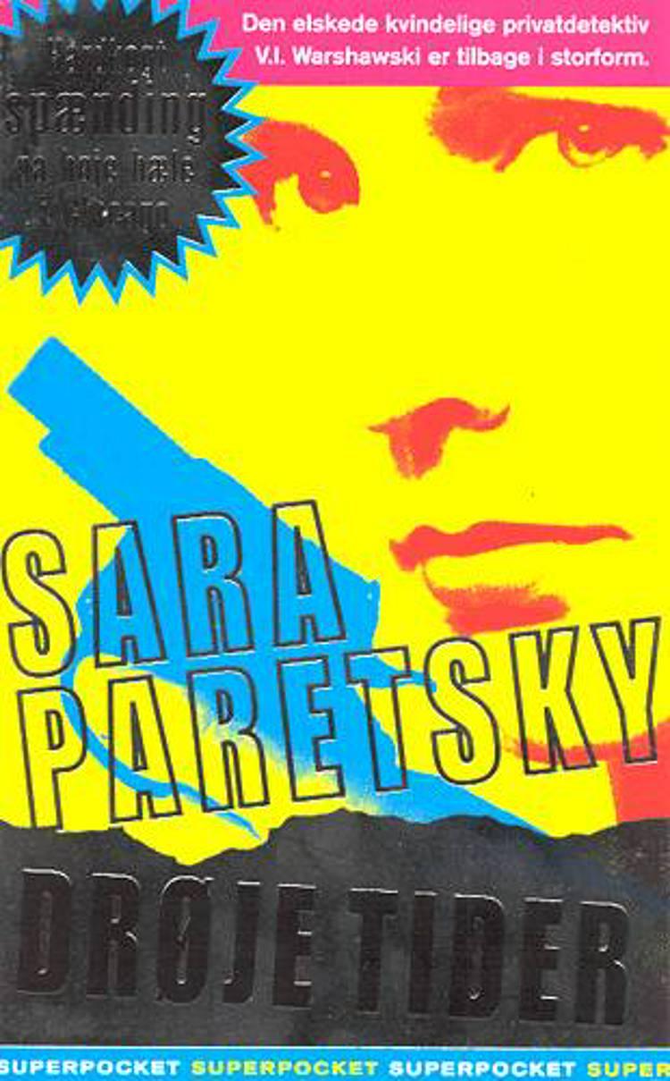 Drøje tider af Sara Paretsky