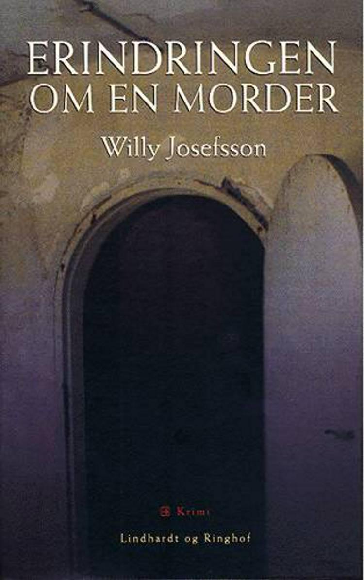 Erindringen om en morder af Willy Josefsson