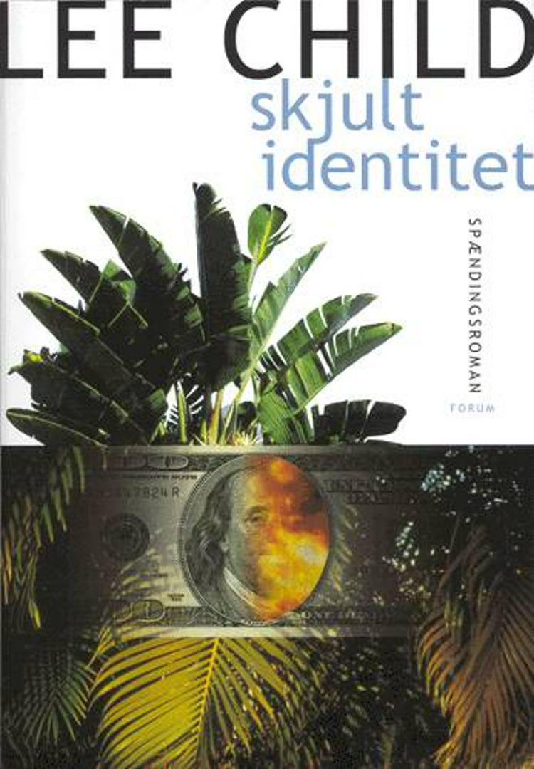 Skjult identitet af Lee Child
