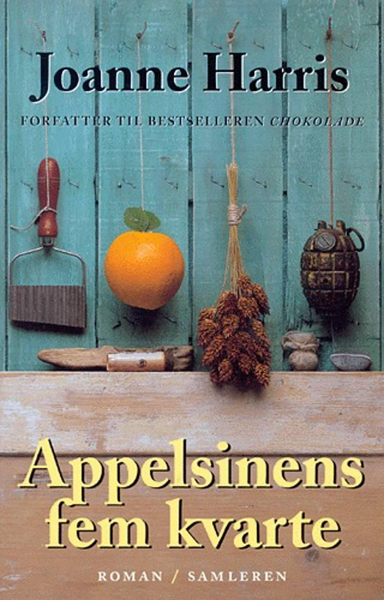 Appelsinens fem kvarte af Joanne Harris