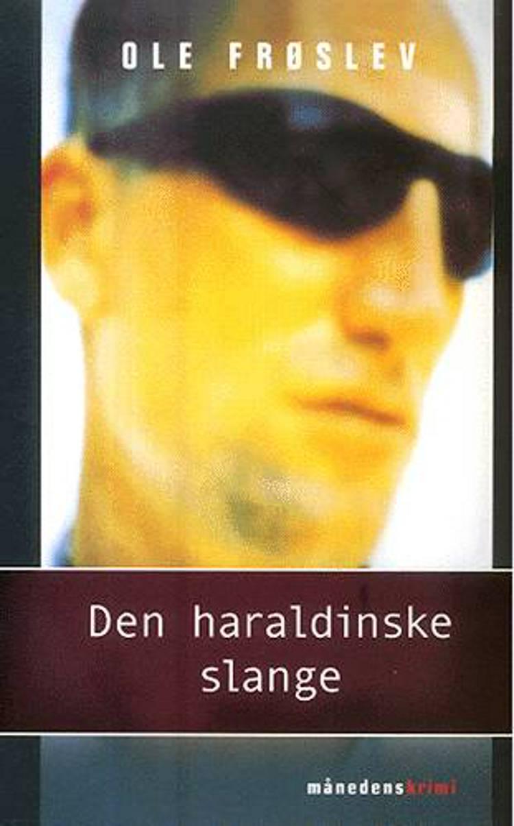 Den haraldinske slange af Ole Frøslev