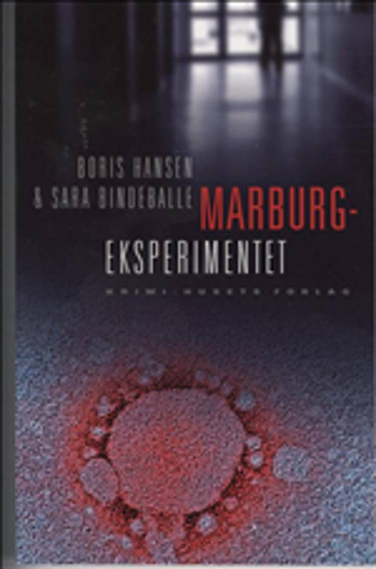 Marburg-eksperimentet af Sara Bindeballe og Boris Mølgaard Hansen