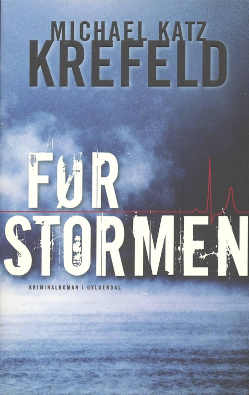 Før stormen af Michael Katz Krefeld