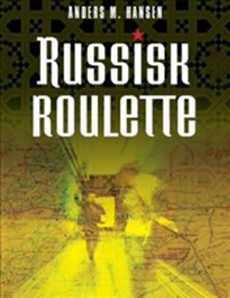 Russisk roulette af Anders M. Hansen