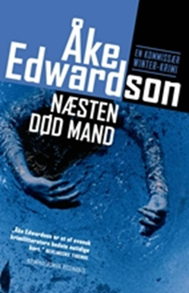 Næsten død mand af Åke Edwardson