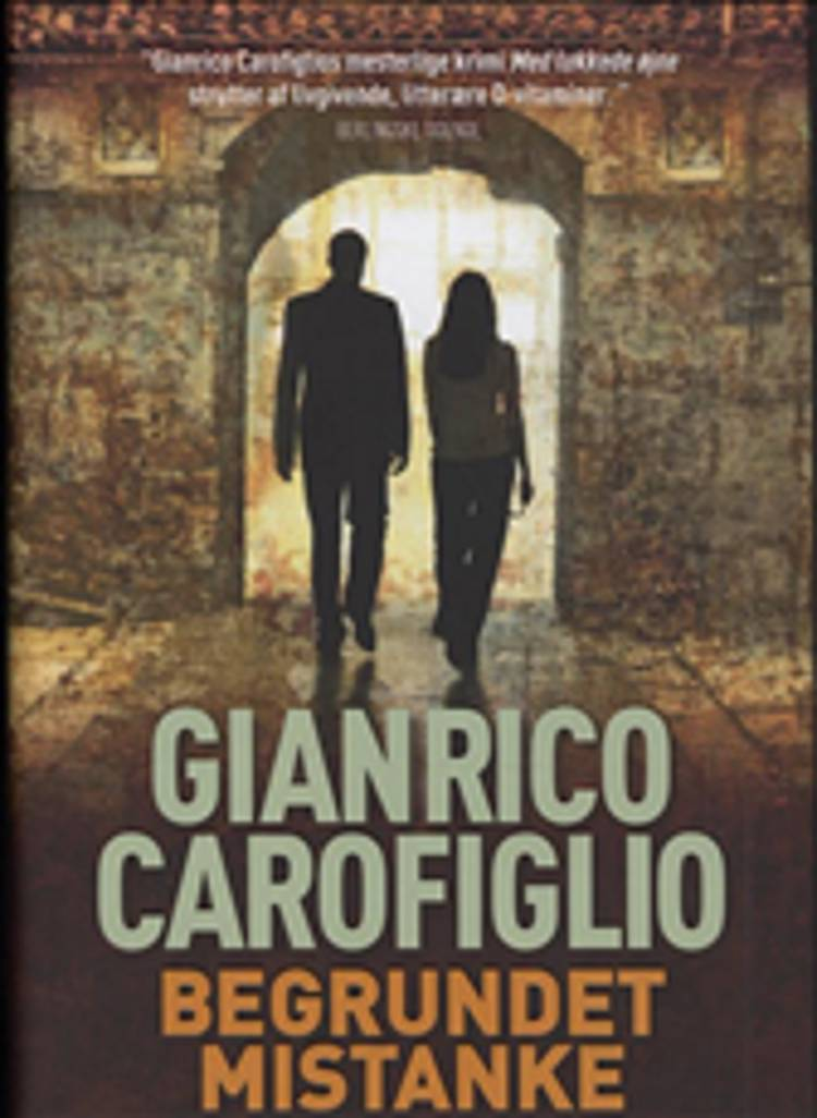 Begrundet mistanke af Gianrico Carofiglio