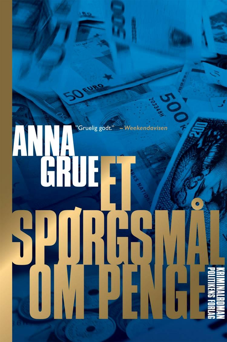 Et spørgsmål om penge af Anna Grue