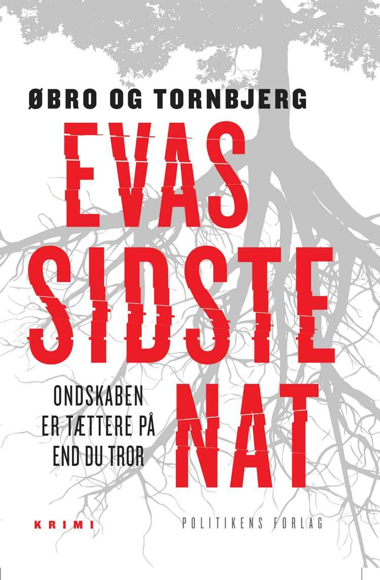 Evas sidste nat af Ole Tornbjerg, Jeanette Øbro Gerlow og Øbro og Tornbjerg